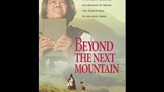 Beyond the next Mountain Movie