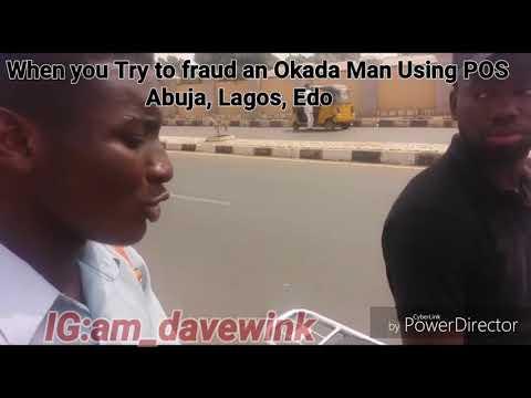 When you fraud an okada man using POS Abuja, Lagos,Edo
