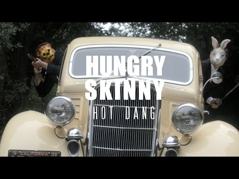 Hungry Skinny - Hot Dang [Official Video]