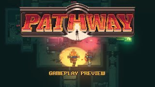 Pathway - Gameplay Preview