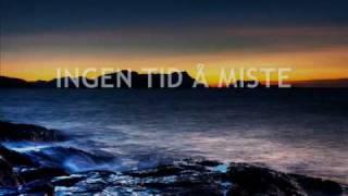 JAN HØILAND: INGEN TID Å MISTE (Per-Kai Prytz)