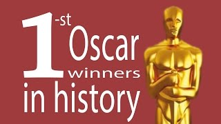 1st Oscar Winners in history