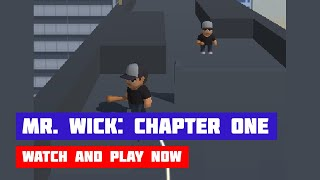 Mr. Wick: Chapter One · Game · Gameplay