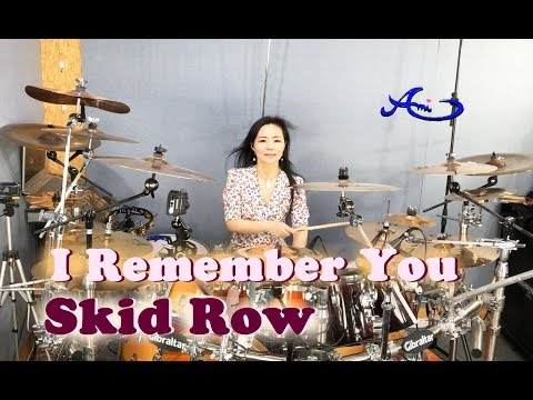 SKID ROW - I Remember You drum cover by Ami Kim (#65)