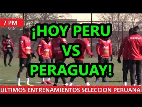 ¡PERU VS PARAGUAY CUARTO Y ULTIMO DIA DE ENTRENAMIENTO DE SELECCION PERUANA NEW JERSEY