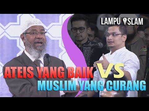 ATEIS yang BAIK Vs. MUSLIM yang CURANG | Dr. Zakir Naik