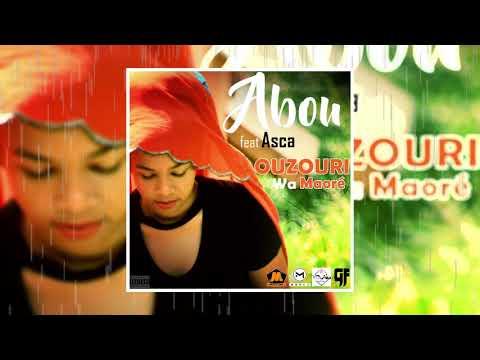 Abou ft Asca -  Ouzouri Woi Maoré
