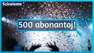 Donaco ĉar ni atingis 500 abonantojn!