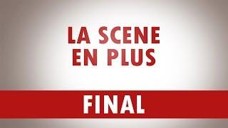 FINAL / La Scène en Plus (english subtitles)