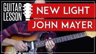 Download Lagu New Light Guitar Tutorial - John Mayer Guitar Lesson 🎸 |Rhythm + Guitar Solo TAB + Guitar Cover| Mp3