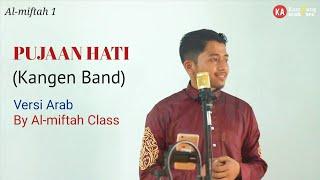 Download Mp3 Pujaan Hati - Kangen Band - Versi Arab   Kampung Arab Pare  Kelas Al Miftah 1