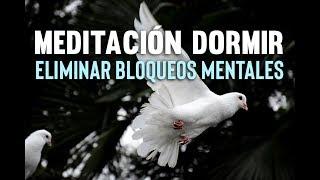 MEDITACIÓN DORMIR PROFUNDO | MEDITACIÓN PARA DESBLOQUEAR | ELIMINAR BLOQUEOS MENTALES | ❤ EASY ZEN