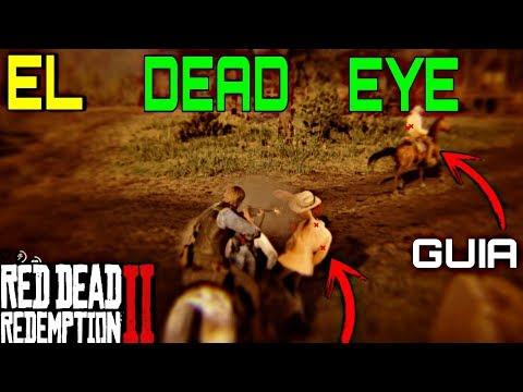 COMO USAR DEAD EYE RDR2 - GUIA | ¿COMO FUNCIONA el DEAD EYE en RED DEAD REDEMPTION 2? TRUCOS