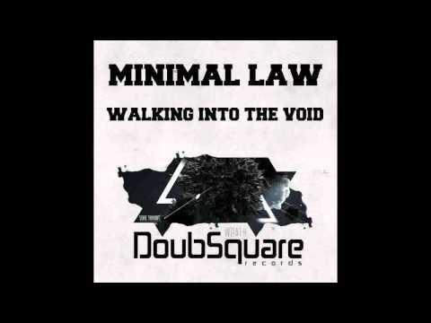 Minimal Law - Walking Into The Void (Original Mix)