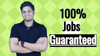 100% Job Guaranteed With These Courses