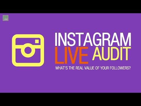 Live Instagram Audits: What's the REAL value of your Followers?