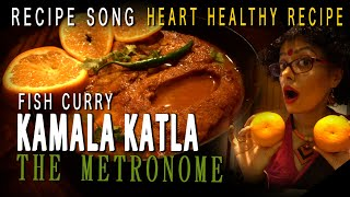 KAMALA KATLA | Recipe Song | Sawan Dutta | The Metronome
