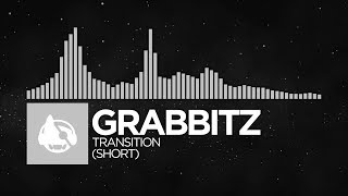 [Breaks] - Grabbitz - Transition (Short) [Friends EP]