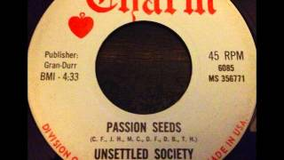unsettled society - passion seeds - dreamy new york basement psych 45 on charm