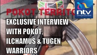 Pokot Territory: Warriors tales of bravado and why they fight