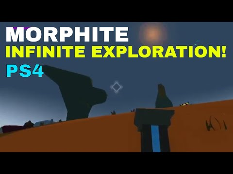 Morphite: PS4 - A Procedurally Generated Universe!!!!  So Many Activities!