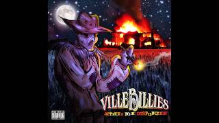 Villebillies - Tuck To Me Auto Tune Epilogue