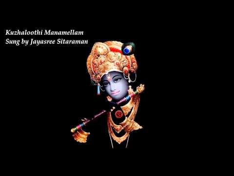 Kuzhaloothi Manamellam sung by Jayasree