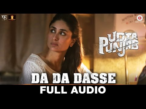 Da Da Dasse - Full Audio | Udta Punjab |...