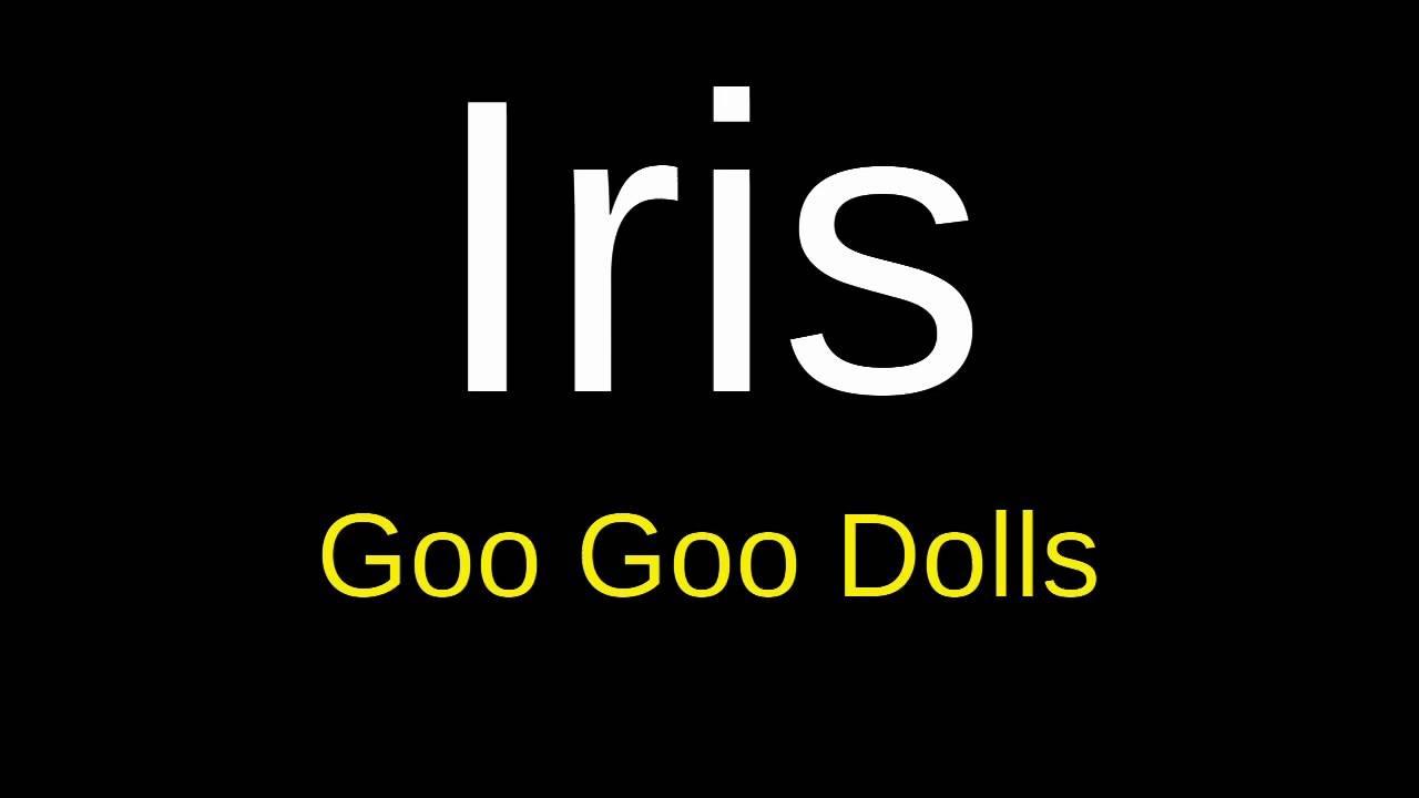 Iris goo goo dolls lyrics youtube iris goo goo dolls lyrics hexwebz Images