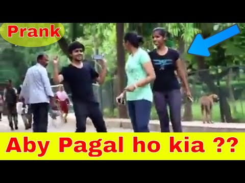 Aby Pagal ho kya? prank on stranger in India