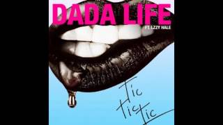 Dada Life feat. Lzzy Hale - Tic Tic Tic (Original Mix)