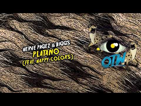 Herve Pagez & BIGGS - Platano (feat. Happy Colors) (Out Now! Free Download!)