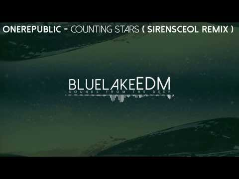[Electro House] OneRepublic - Counting Stars (SirensCeol Remix) [Free Download]