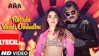 Rottula Vandi Odudhu Video Song Lyrics HD AAA | STR,Shriya Saran,Tamannaah,Ilayaraja