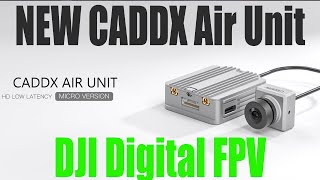 New DJI Digital FPV System Air Unit From CaddX for the FPV Goggles V1 and FPV Goggles V2. Order Airunit on Makerfire ...