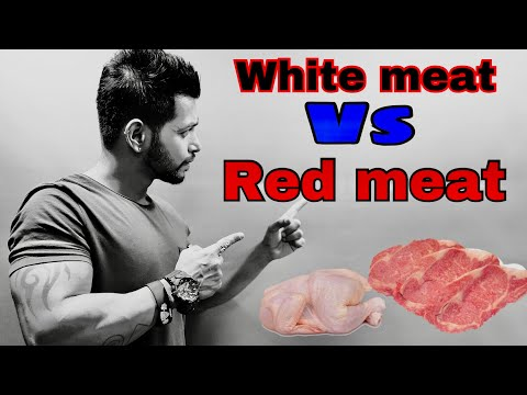 RED MEAT VS WHITE MEAT | HINDI