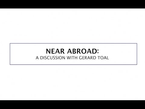 CGI | Near Abroad Book Discussion with Gerard Toal