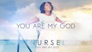 You are my God By Nursel