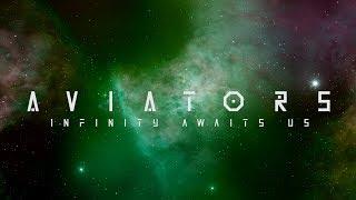 Aviators - Infinity Awaits Us (Space Fantasy BGM | Royalty Free Album)