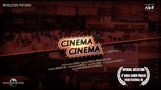 Cinema Cinema - Hindi | SHORT FILM | Revolution Pictures | ABS ATELIER