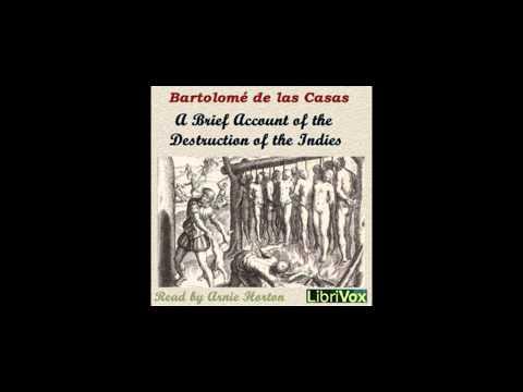 A Brief Account of the Destruction of the Indies - by Bartolomé de las Casas