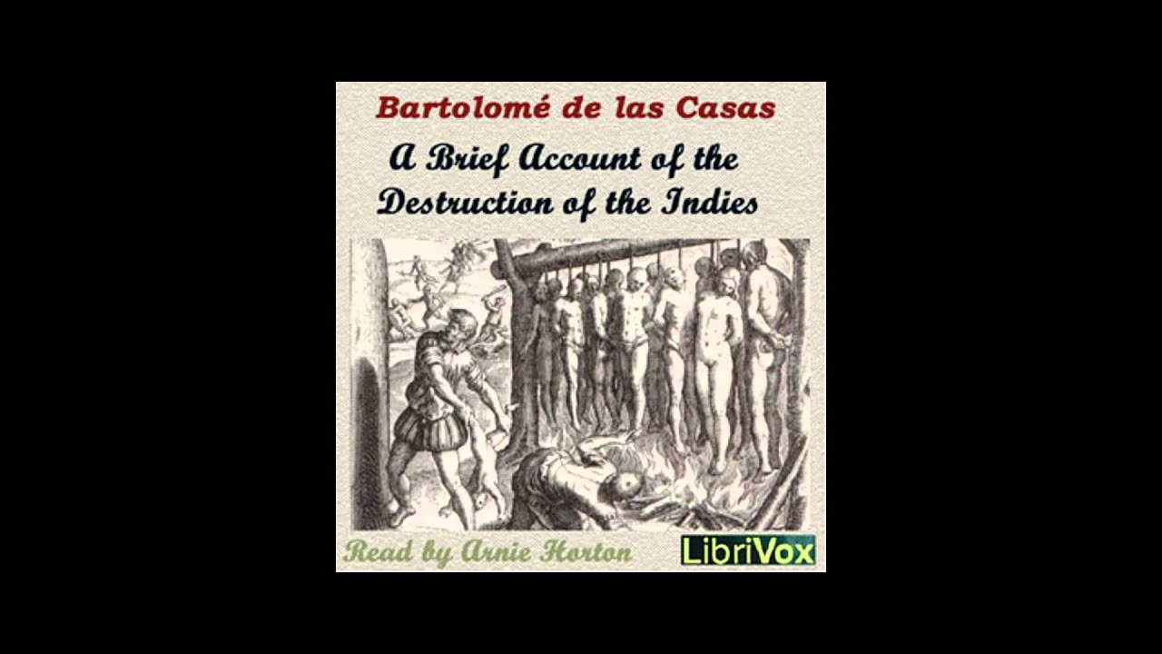 an account of the indies Recommended citation allen, alexander (2010) credibility and incredulity: a critique of bartolomé de las casas's a short account of the destruction of the indies, the gettysburg historical journal: vol 9 , article 5.