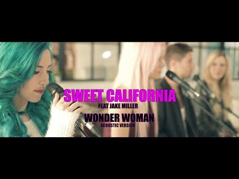 Sweet California- WonderWoman feat. Jake Miller (Acoustic)