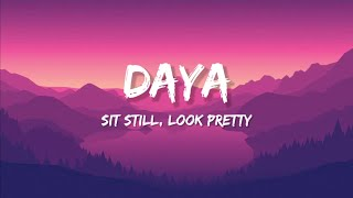 Download Daya - Sit Still, Look Pretty (Lyrics)