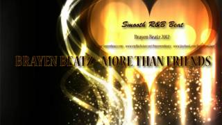 More Than Friends  - R&B Love song instrumental beat/music  -  Brayen Beatz