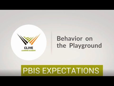 Clive Learning Academy PBIS: Behavior on Playground