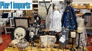 Pier One * Halloween Decor * Come With Me 2019
