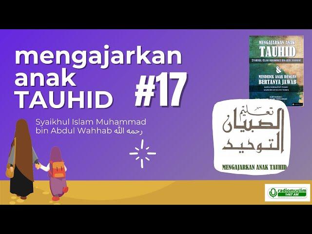LIVE MENGAJAR ANAK TAUHID #17