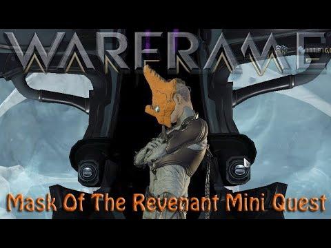 Warframe - Mask Of The Revenant Mini Quest