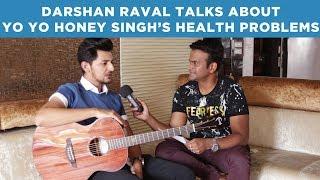 Darshan Raval Talks About Yo Yo Honey Singh's...